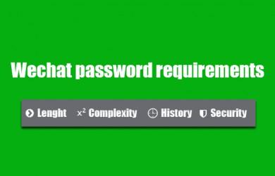 wechat password requirements 0